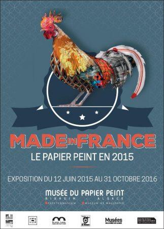 "Affiche -Exposition ""Made in France"" Musée du Papier peint, Rixheim"