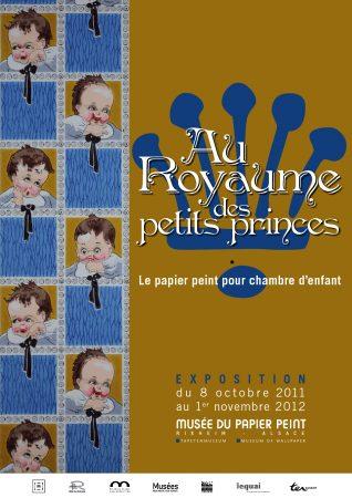 Affiche de l'exposition Au Royaume des petits princes, le papier peint pour chambre d'enfant